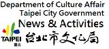 Department of Culture Affair Taipei City Government[Open in new window]