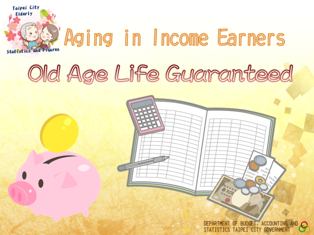 Aging in Income Earners, Old Age Life Guaranteed
