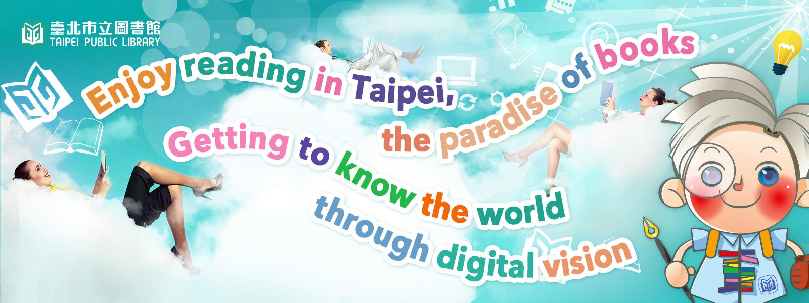 Enjoy reading in Taipei, the paradise of books Getting to know the world through digital vision