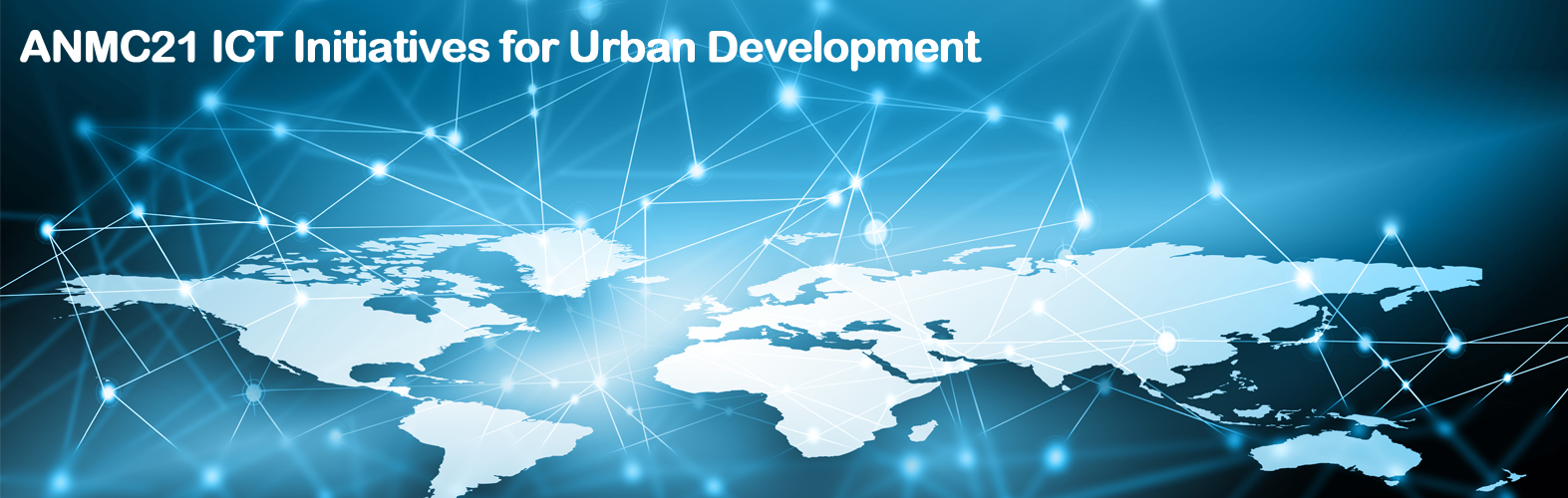 ANMC21 ICT Initiatives for Urban Development