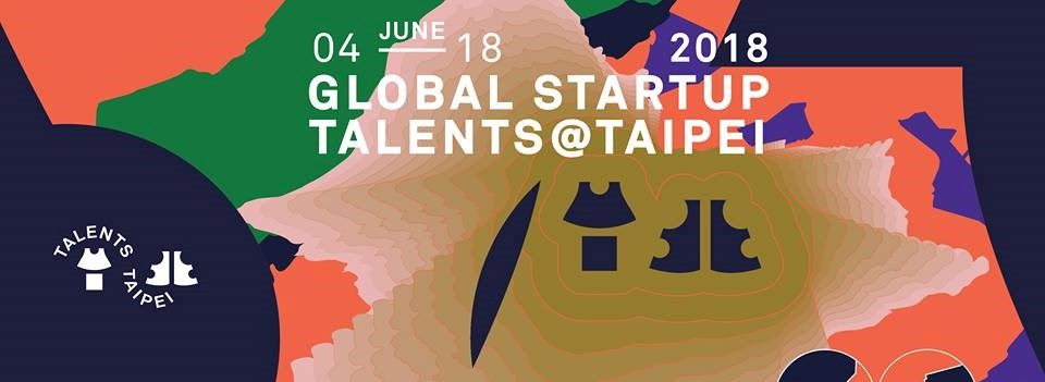 Winners Announced for 2018 Global Startup Talents @ Taipei