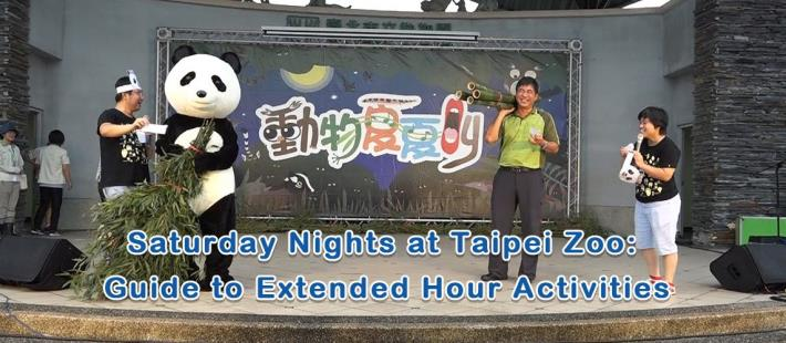 Saturday Nights at Taipei Zoo: Guide to Extended Hour Activities