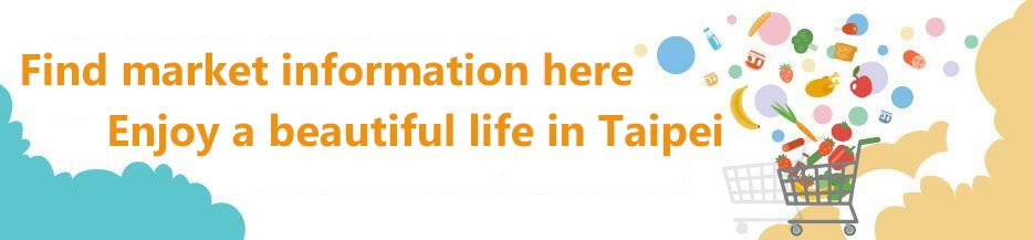 find market information here enjoy a beautiful life in taipei