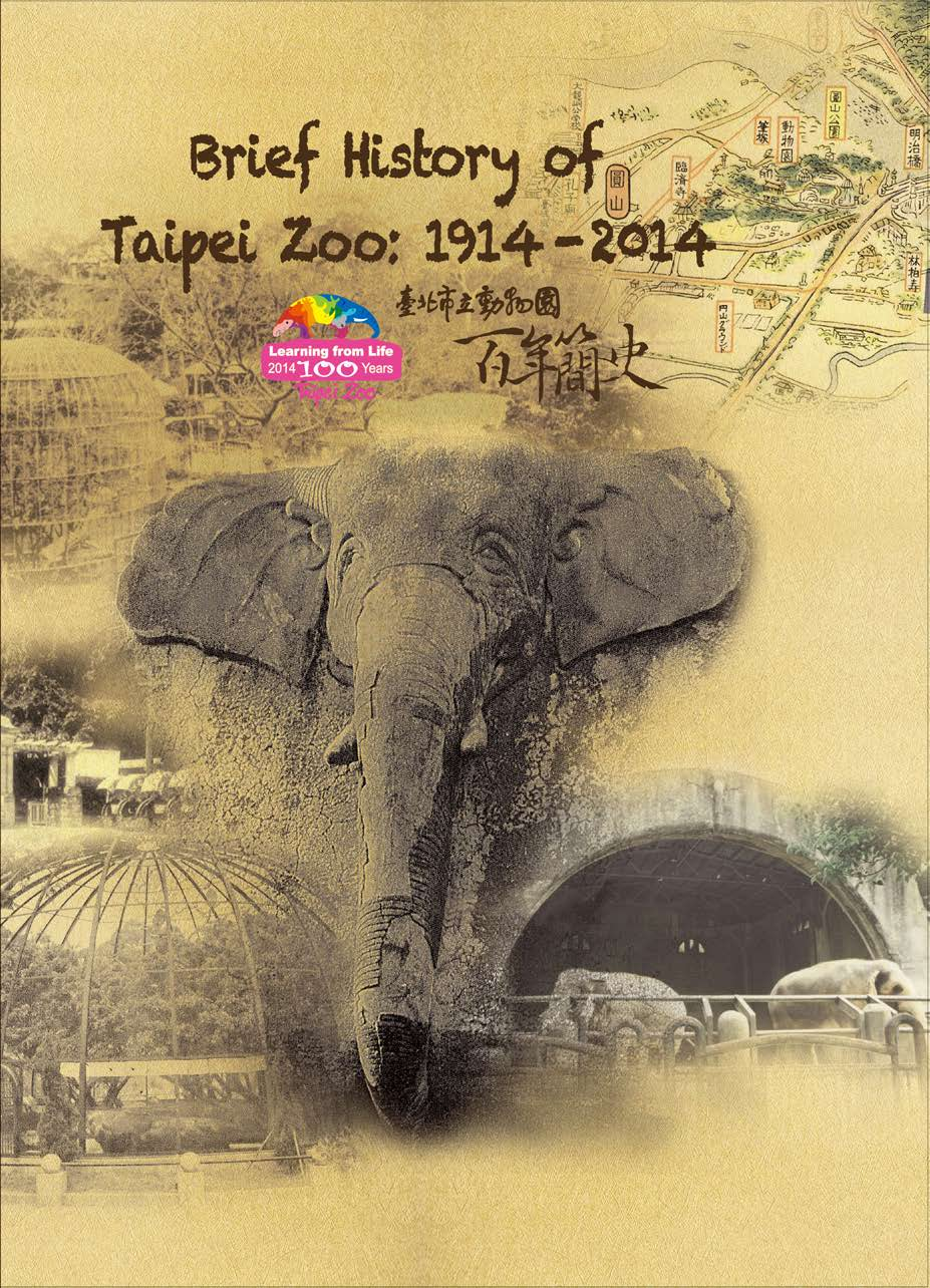 Brief History of Taipei Zoo: 1914-2014