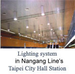 Lighting system in Nangang Line Taipei City Hall Station